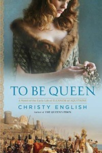 To Be Queen by Christy English