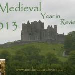 Medieval Archives 2013 Rock of Cashel