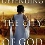 Defender of the City of God