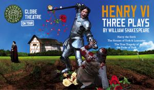 HENRY VI Globe Theater