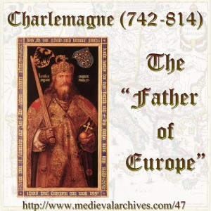 Charlemagne The Father of Europe