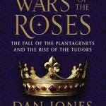 Dan Jones Wars of the Roses